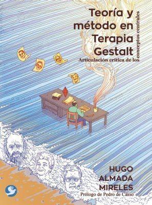 Teoría y método en Terapia Gestalt