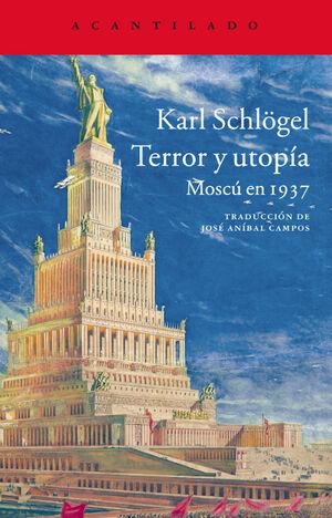 Terror y utopía