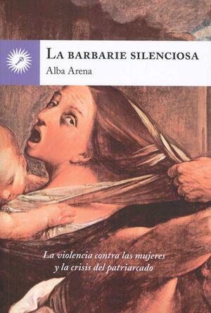 La barbarie silenciosa