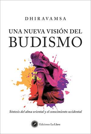 Una nueva visión del Budismo