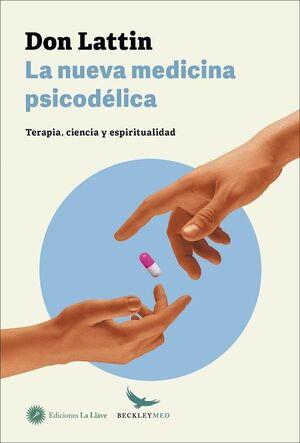La nueva medicina psicodélica