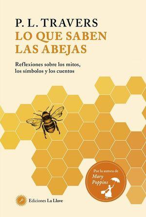 Lo que saben las abejas