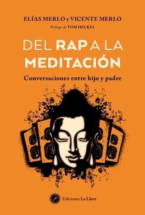 Del rap a la meditación