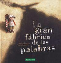 GRAN FABRICA DE LAS PALABRAS,LA 6ªED