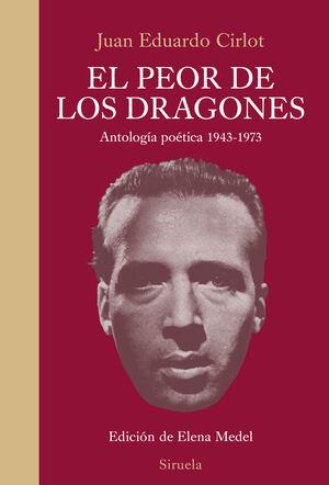 PEOR DE LOS DRAGONES ANTOLOGIA POETICA 1943