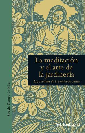 La meditación y el arte de la jardinería