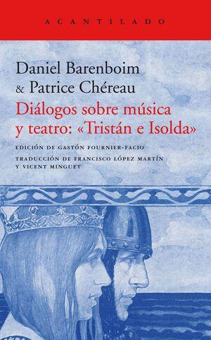 Diálogos sobre música y teatro: «Tristán e Isolda»