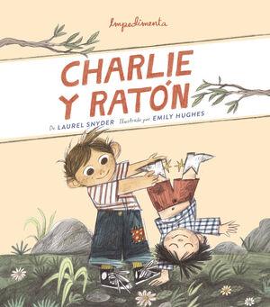 Charlie y Ratón