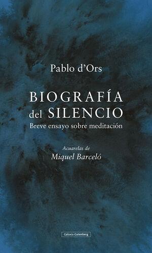 Biografía del silencio. (Acuarelas de Miquel Barceló)