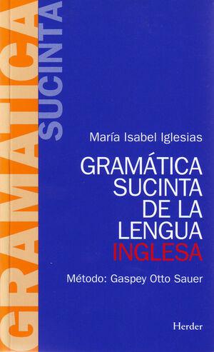 Gramática sucinta de la lengua inglesa