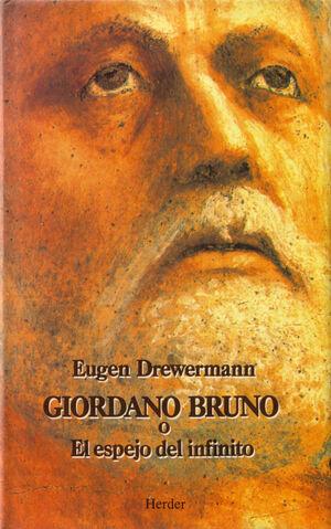 Giordano Bruno o El espejo infinito