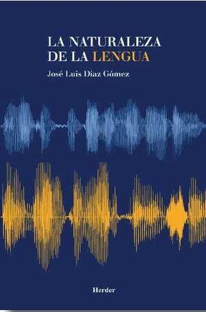 La naturaleza de la lengua