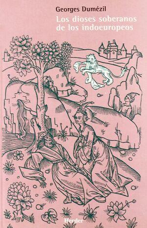 Los dioses soberanos de los indoeuropeos