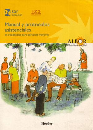 Manual y protocolos asistenciales en residencias para personas mayores