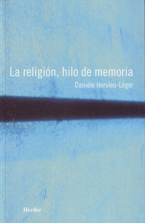 La religión, hilo de memoria
