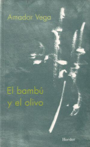 El bambú y el olivo