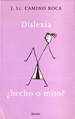 Dislexia ¿hecho o mito?