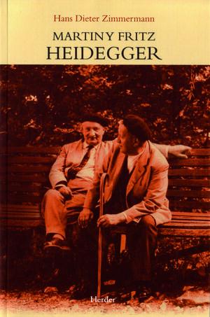 Martin y Fritz Heidegger