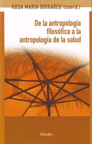 De la antropología filosófica a la antropología de la salud