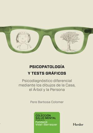 Psicopatología y test gráficos