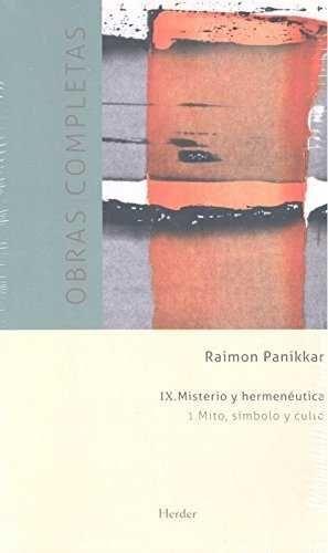 Obras completas. Tomo IX: Misterio y hermenéutica.