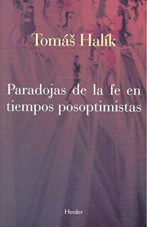 Paradojas de la fe en tiempos posoptimistas