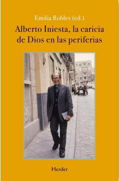 Alberto Iniesta, la caricia de dios en las periferias