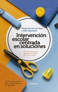 Intervención escolar centrada en soluciones: conversaciones para el cambio en la