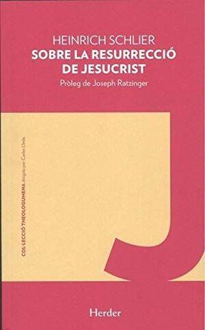 Sobre la resurreció de Jesucrist