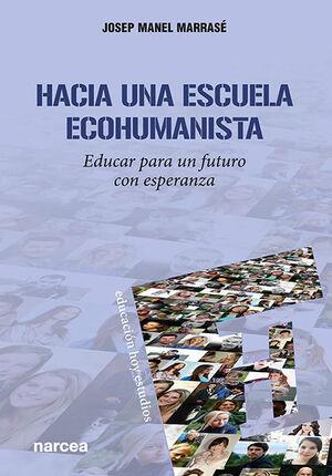 Hacia una escuela ecohumanista