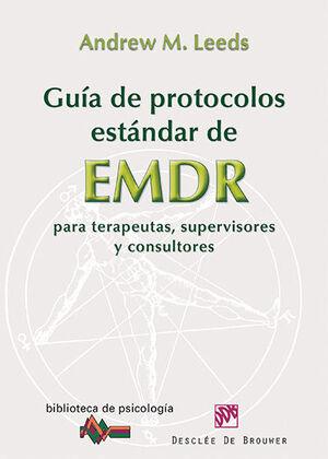 Guía de protocolos estándar de EMDR para terapeutas, supervisores y consultores