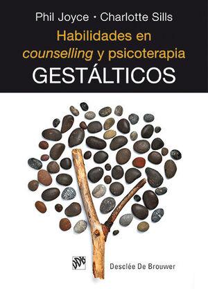 Habilidades en counselling y psicoterapia gestálticos