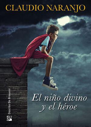 El niño divino y el héroe