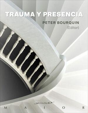 Trauma y presencia