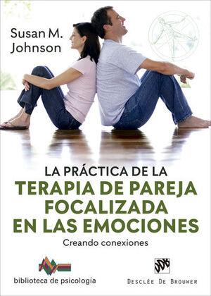 La práctica de la terapia de pareja focalizada en las emociones