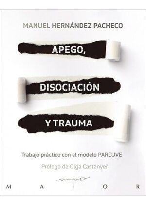 Apego, disociación y trauma