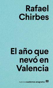 El año que nevó en Valencia