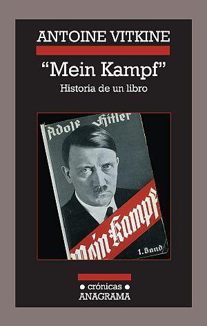 «Mein Kampf». Historia de un libro