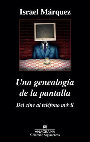 Una genealogía de la pantalla: del cine al teléfono móvil