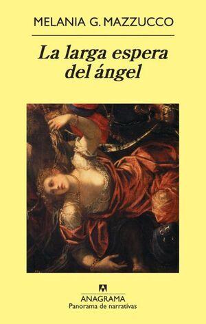 La larga espera del ángel