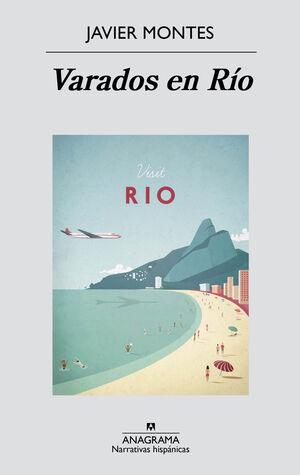 Varados en Río