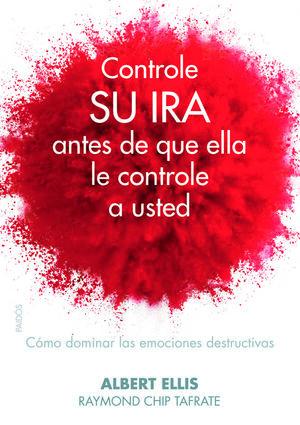 Controle su ira antes de que ella le controle a usted