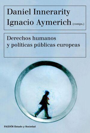 Derechos humanos y políticas públicas europeas
