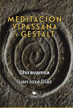 Meditación Vipassana y Gestalt