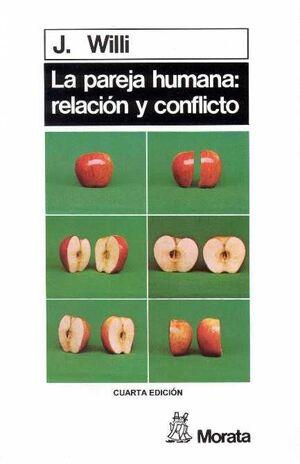 La pareja humana. Relación y conflicto