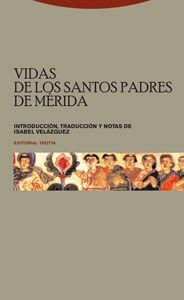 Vidas de los santos Padres de Mérida
