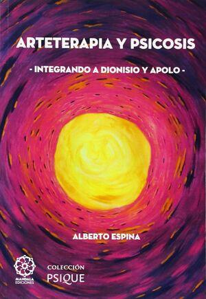 Arteterapia y psicosis integrando a Dionisio y Apolo