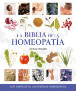BIBLIA DE LA HOMEOPATÍA, LA