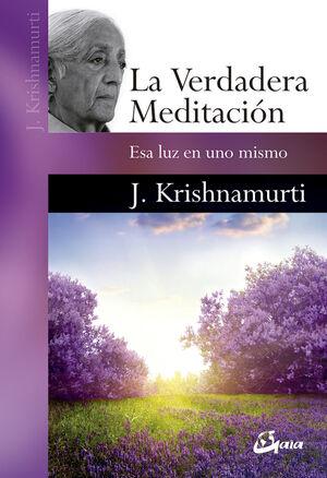 La verdadera meditación