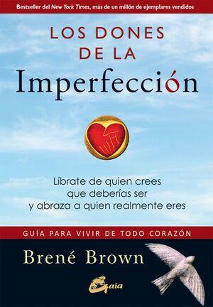 Los dones de la imperfección